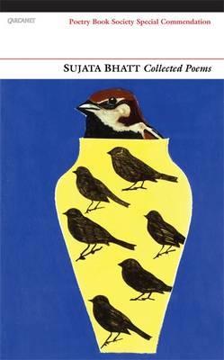 Collected Poems: Sujata Bhatt - pr_158553