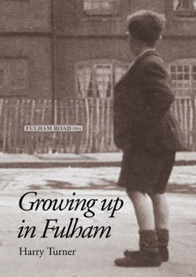 Growing Up in Fulham -