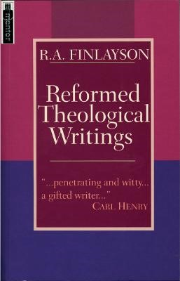 Reformed Theological Writings -
