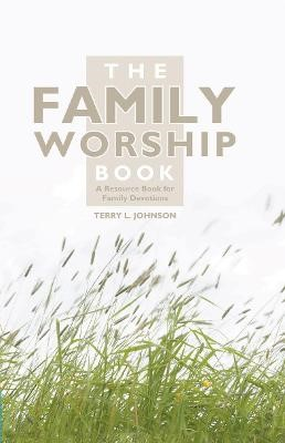 The Family Worship Book -