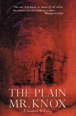 The Plain Mr. Knox -