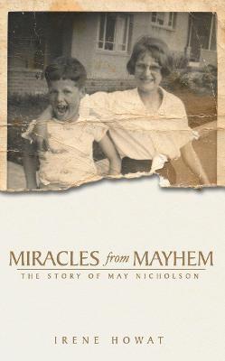 Miracles from Mayhem -