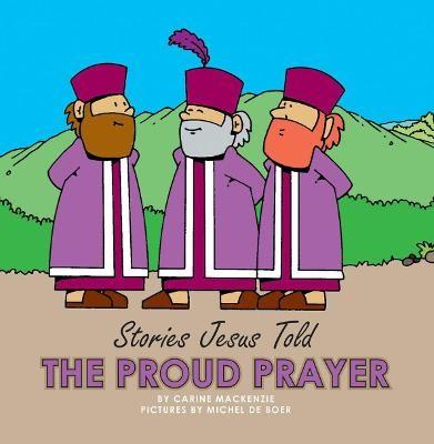 The Proud Prayer -