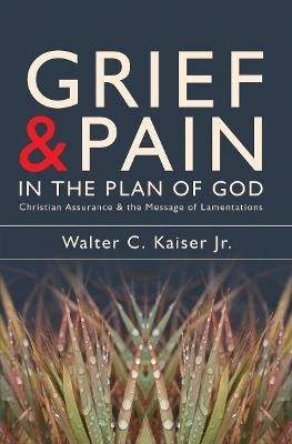 Grief and Pain in the Plan of God - pr_249138