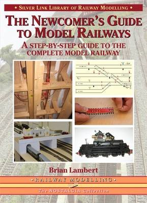The Newcomer's Guide to Model Railways -
