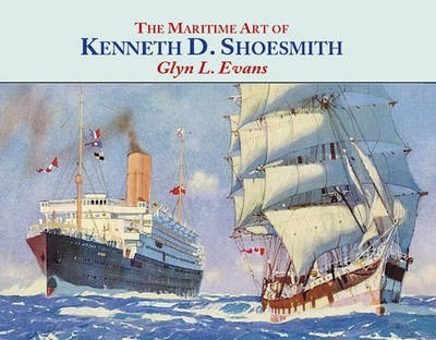 The Maritime Art of Kenneth D. Shoesmith - pr_204583