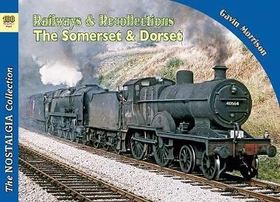 Railways & Recollections  The Somerset and Dorset Railway 1961-66 - pr_16744