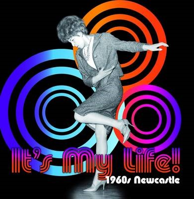 It's My Life! 1960s Newcastle - pr_403902
