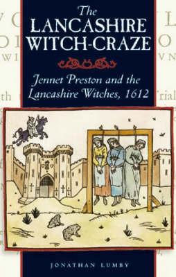 The Lancashire Witch Craze -