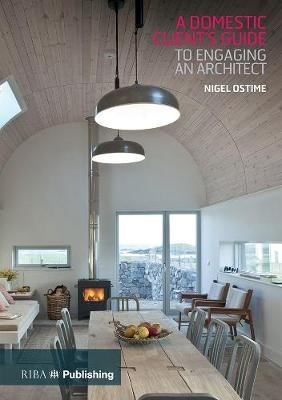 A Domestic Client's Guide to Engaging an Architect - pr_71275
