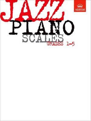 Jazz Piano Scales, Grades 1-5 - pr_274115