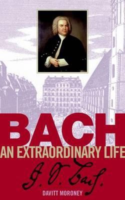 Bach: An Extraordinary Life -
