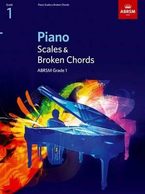 Piano Scales & Broken Chords, Grade 1 -