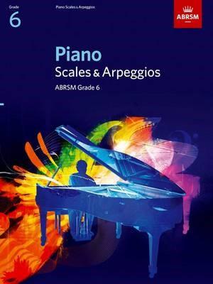 Piano Scales & Arpeggios, Grade 6 -
