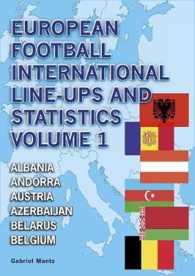 European Football International Line-Ups and Statistics -