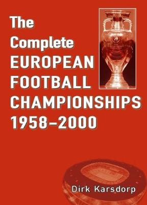 The Complete European Football Championships 1958-2000 - pr_227165