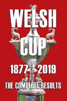Welsh Cup 1877-2019 - The Complete Results - pr_1717341