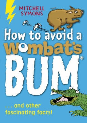 How to Avoid a Wombat's Bum -