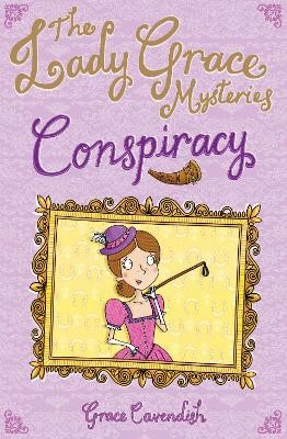 The Lady Grace Mysteries: Conspiracy - pr_61553