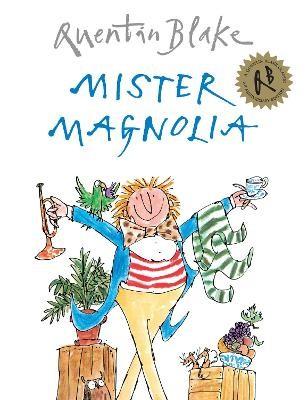 Mister Magnolia -