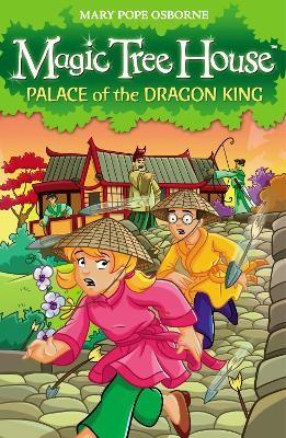 Magic Tree House 14: Palace of the Dragon King -