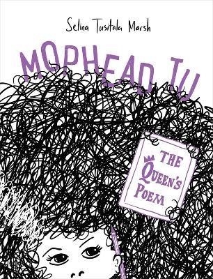 Mophead Tu: The Queen's Poem -