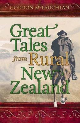 Great Tales from Rural New Zealand -