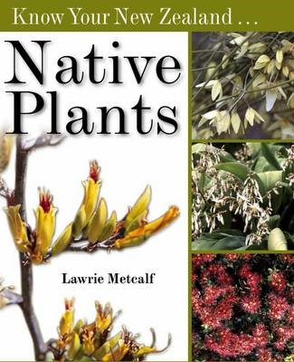 Know Your New Zealand Native Plants -