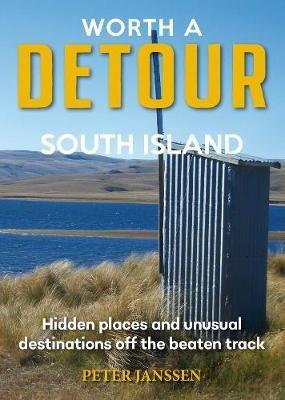 Worth a Detour South Island -