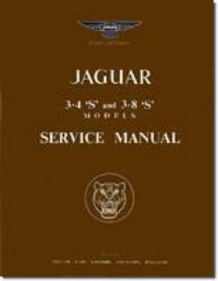 Jaguar S Type 3.4 & 3.8 Workshop Manual -