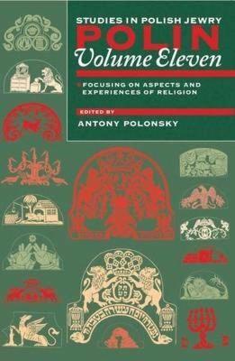 Polin: Studies in Polish Jewry Volume 11 - pr_430