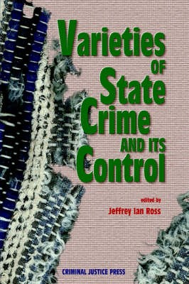 Varieties of State Crime and Its Control -