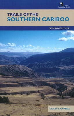 Trails of the Southern Cariboo -