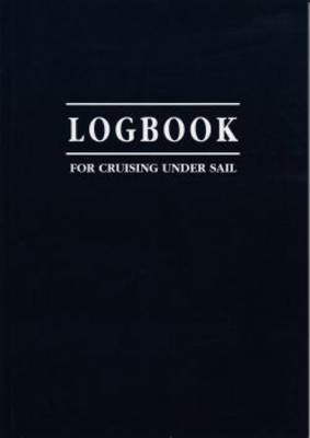 Logbook for Cruising Under Sail -