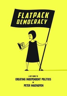 Flatpack Democracy -