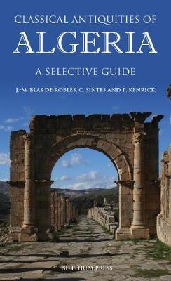 Classical Antiquities of Algeria -