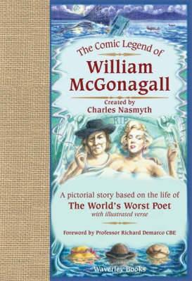 The Comic Legend of William McGonagall -