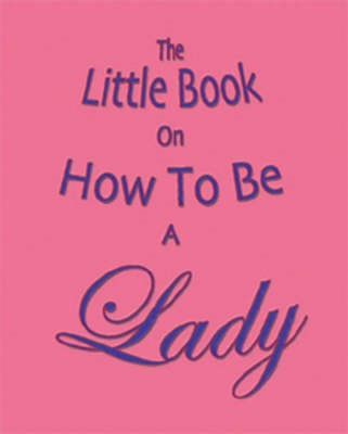 The Little Book on How to be a Lady - pr_37120