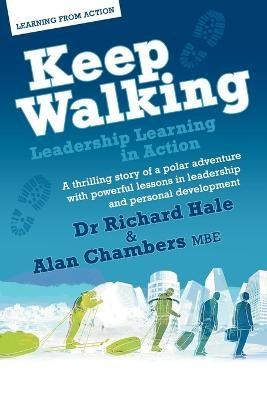 Keep Walking - Leadership Learning in Action -