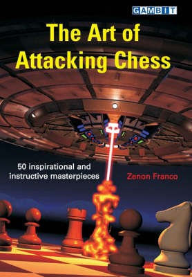 The Art of Attacking Chess -
