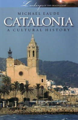 Catalonia a Cultural and Literary History - pr_18150