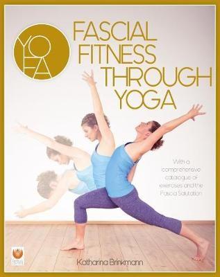 Fascial Fitness through Yoga -