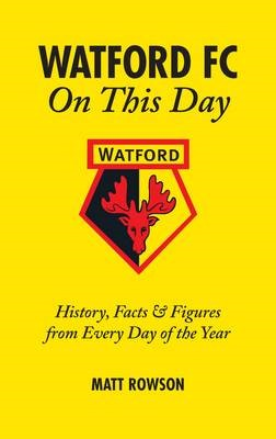 Watford FC on This Day - pr_236620