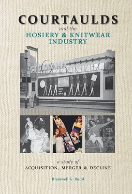 Courtaulds and the Hosiery and Knitwear Industry -
