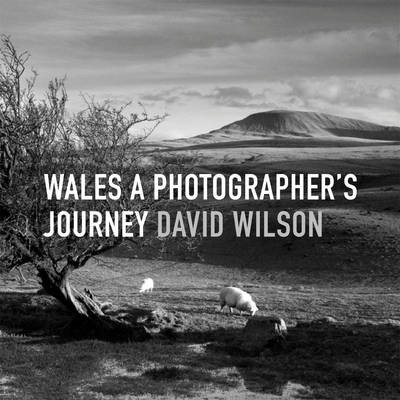 Wales: A Photographer's Journey -