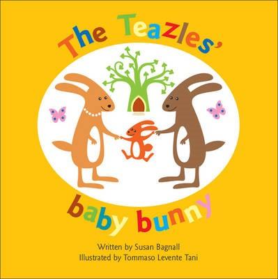 The Teazles' Baby Bunny -