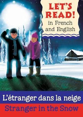 Stranger in the Snow/L'etranger dans la neige -