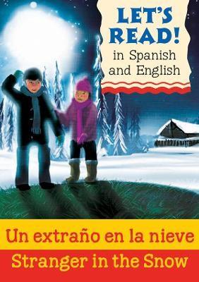 Stranger in the Snow/Un extrano en la nieve -