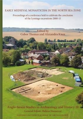 Anglo-Saxon Studies in Archaeology and History 20 -