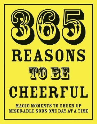 365 Reasons To Be Cheerful -